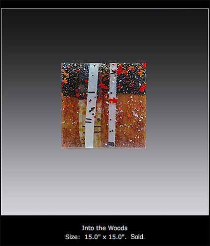 Into the Woods is a fused glass artwork; click to return to thumbnail images.